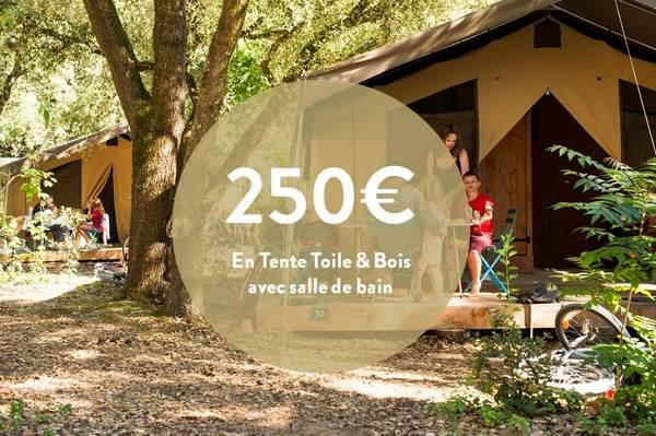 250€/semaine en Tente Toile&Bois avec salle de bain*